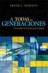 Libro A todas las generaciones, Frank C. Roberts